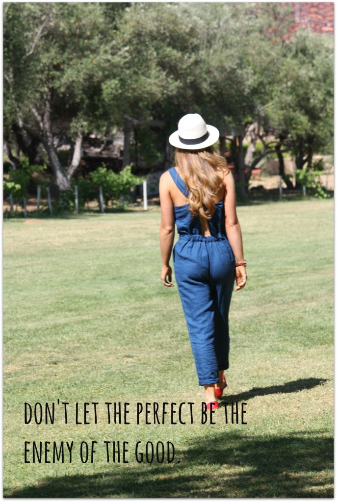 don't let the perfect
